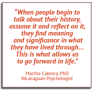 A quote by Martha Cabrera, PhD, a Nicaraguan Psychologist